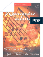 Reencontros De Almas – Vera Lúcia Proença (Espírito João Duarte de Castro)