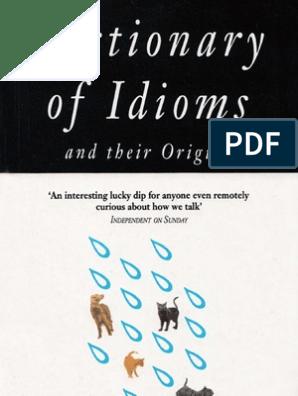 Dictionary of Idioms | Idiom | Linguistics