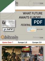 @Futuratinow WFS13 the Future of Europe