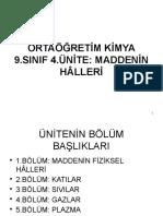 MADDENİN HÂLLERİ