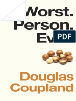 Worst. Person. Ever. by Douglas Coupland (Excerpt)
