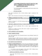 PREPARACIÓN DE BIBLIOGRAFÍAS SEGÚN MANUAL DE ESTILO DE LA AMERICAN PSYCHOLOGICAL ASSOCIATION