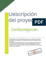 Descripción Del Proyecto Confiezateya.com Confiezateya.com Esta DiseñAda Para Que