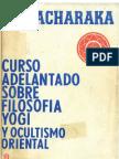 Ramacharaka (Curso adelantado de filosofía Yoghi y Ocultismo Oriental (A4))