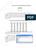 Usando o Excel Para Construir a Tabela de Distribui o de Freq Ncia