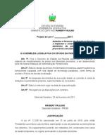 Projeto de Lei  N° 28.2011 - Autoriza o Governo do Estado da Paraíba a implantar o sistema de monitoramento eletrônico de presos em liberdade provisória e dá outras providências.