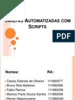 Apresentação_Tarefas Automatizadas com Scripts ADSVA4