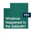 Whatever Happened To The Sabbath