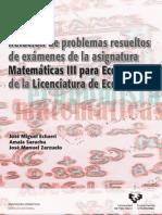 Examenes Resueltos de Matematicas Para Economistas III