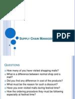 Supply Chain Management-Shruti