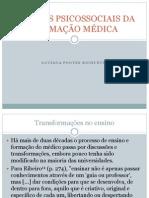 FATORES PSICOSSOCIAIS DA FORMAÇÃO MÉDICA I