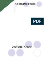DISPERSI KASAR.ppt