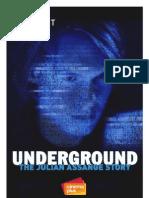 Underground (2012) - Press Kit
