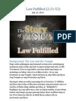 Part 3 - Law Fulfilled (Luke 2:21-52)