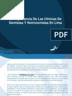 La Importancia De Las Clínicas De Dentistas Y Nutricionistas En Lima