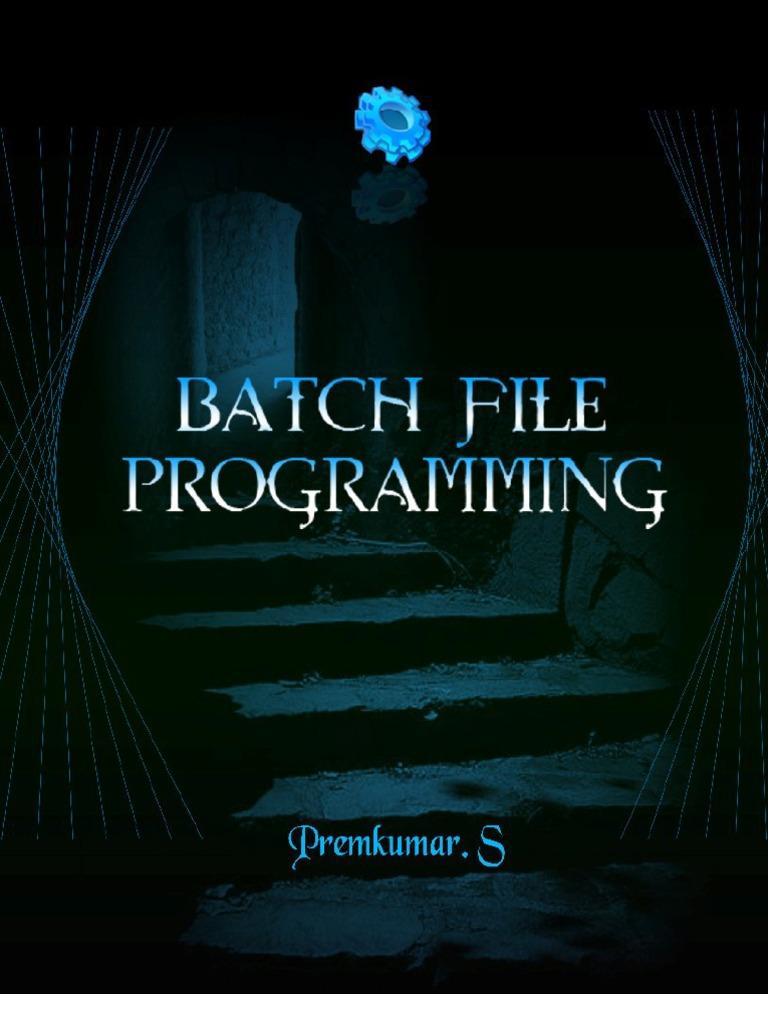 Batch File Programming Command Line Interface
