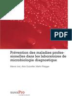 Prévention des maladies professionelles dans les laboratoires de microbiologie diagnostique