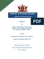 ADDRESS BY DEPUTY PERMANENT SECRETARY MINISTRY OF NATIONAL SECURITY DR. WENDY QUAMINA YORKE