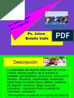 La psicología del deporte. Ps. Jaime Botello Valle