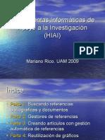 Curso Herramientas Informáticas de Apoyo a la Investigación (HIAI) versión abril 2009