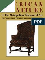 American Furniture in the Metropolitan Museum of Art Late Colonial Period Vol II the Queen Anne A