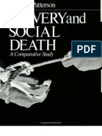 Orlando Patterson - Slavery and Social Death - A Comparative Study