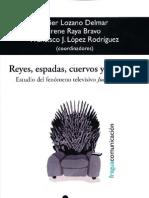 Reyes, Espadas, Cuervos y Dragones Estudio Del Fenomeno Televisivo JdT
