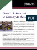 De Cara Al Cliente Con Un Gateway de Alto Servicio
