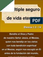 El Seguro de Vida Eterna Ef 1.3-14