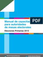 111 Manual de Capacitacion Para Autoridades de Mesas Electorales Primarias 2013