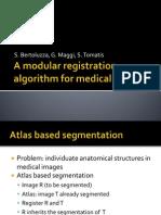 A Modular Registration Algorithm for Medical Images