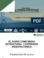 El Acero Como Medio Estructural y Expresion Arquitectonica Arq Jairo de La Cruz