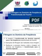 Filtragem No Dominio Da Frequencia - Fourier