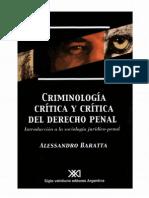 Baratta Alessandro - Criminologia Critica Y Critica Del Derecho Penal