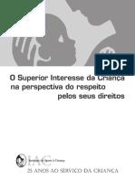 O Superior Interesse da Criança na perspectiva do respeito pelos seus direitos