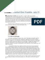 July 25 - Rosalind Elsie Franklin