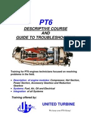 PT6 Training Manual | Gas Compressor | Transmission (Mechanics)