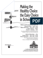 Making the Healthy Choice the Easy Choice in Schools