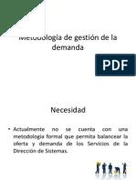 Presentación de la Metodología de gestión de la demanda