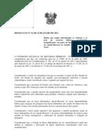 RESOLUÇÃO Nº 14 Define por tempo determinado os critérios e os usos de recursos hídricos considerados insignificantes em parte da bacia hidrográfica do rio Apodi Mossoró