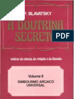 A Doutrina Secreta - Vol. 2 – Simbolismo Arcaico Universal