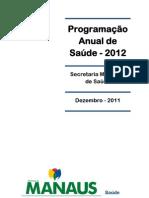 Programação Anual de Saúde - 2011 - PAS_2012_PARA_CMS