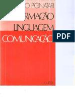 PIGNATARI, Décio - Informação linguagem comunicação
