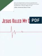 Jesus Killed My Church by Randy Bohlender
