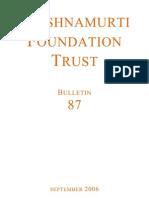 Krishnamurti Foundation Trust (Bulletin 87_sept06)