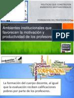 Ambientes Institucionales Que Favorecen La Motivacion y Productividad de Los Profesores