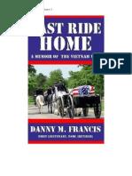 LAST RIDE HOME - A Memoir of the Vietnam War