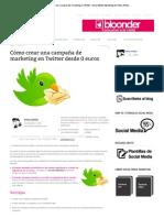 Cómo crear una campaña de marketing en Twitter _ Social Media Marketing by Vilma Núñez