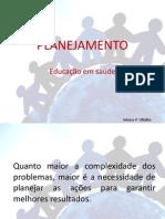 Planejamento-      Educação em Saúde