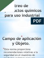 Muestreo de Productos Quimicos Para Uso Industrial